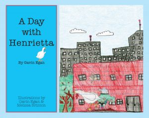 A Day with Henrietta Children's Book by Gaven Egan
